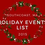 Holiday Events in Southcoast, MA