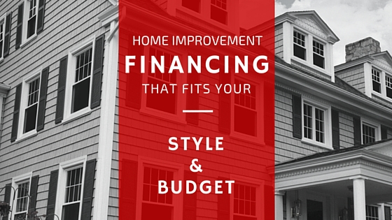 Roofing, Siding, Window Finance Options Fit Your Budget & Your Style!