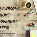 Super Awesome Home Improvement Apps!