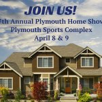 7th Annual Plymouth Home Show April 8 & 9, 2017