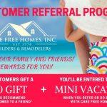 Care Free Customer Referral & Rewards Program Summer 2018