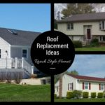 Roofing Ideas on Ranch Style Homes in Southeastern, MA and RI